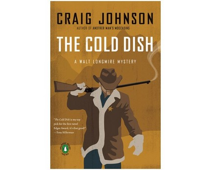 THE COLD DISH is the first book in the Walt Longmire Series, and sells at amazon.com for about $10.  Or, you can buy the first four books in a collection for about $36.  And it's available in audiobooks and for a kindle.